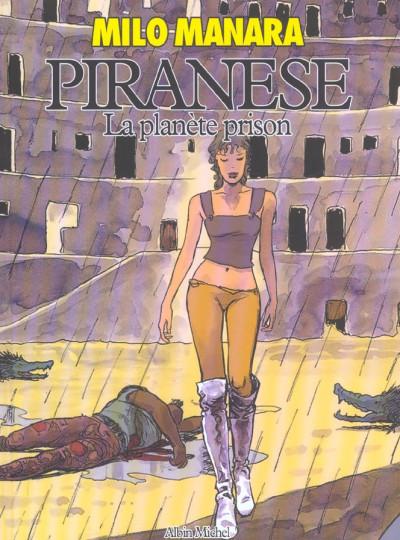 Couverture piranese ; la planète prison