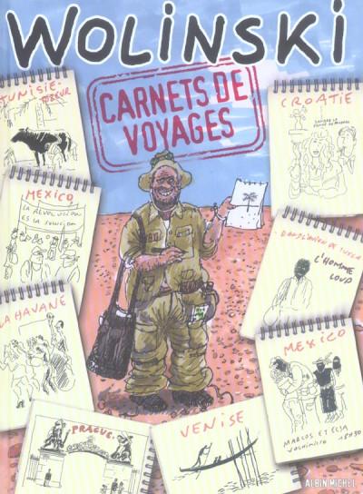 Couverture carnets de voyages de wolinski