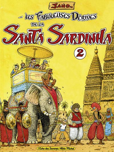 image de les fabuleuses dérives de la santa sardinha tome 2