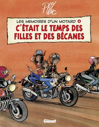 image de les mémoires d'un motard tome 4 - c'était le temps des filles et des bécanes