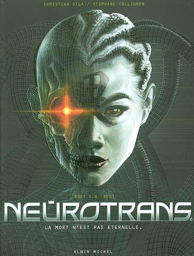 image de neurotrans tome 1 - la mort n'est pas éternelle