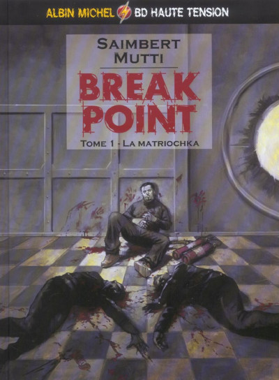 Couverture break point tome 1 - la matriochka