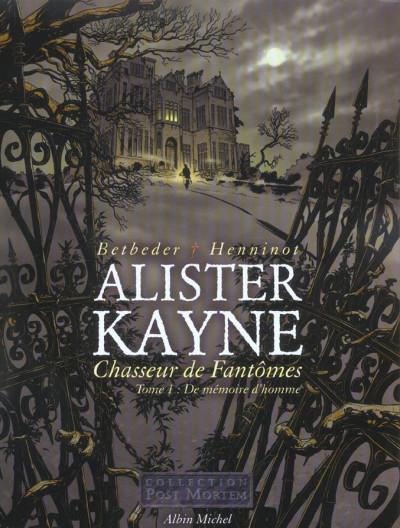 Couverture alister kayne, chasseur de fantôme tome 1 - de mémoire d'homme