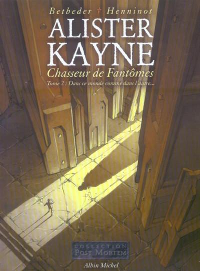 Couverture alister kayne, chasseur de fantôme tome 2 - dans ce monde, comme dans l'autre
