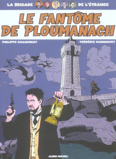 image de la brigade de l'étrange tome 1 - le fantôme de ploumanach