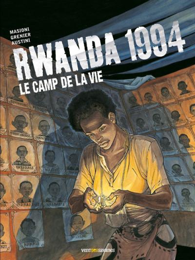 Couverture rwanda 1994 tome 2 - le camp de la vie
