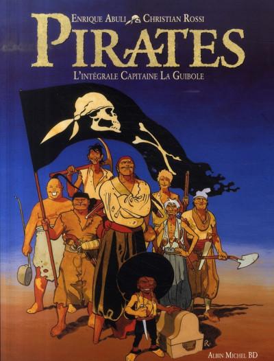 Couverture pirates ; l'intégrale capitaine laguibole