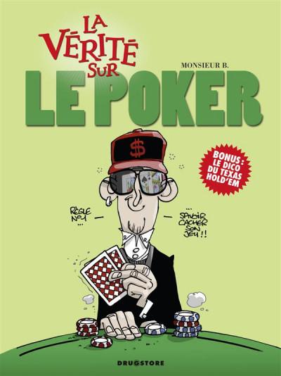 Couverture la vérité sur le poker