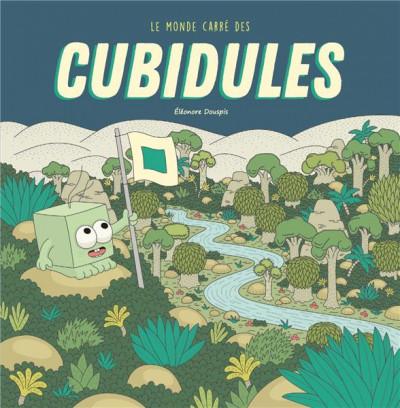 Couverture Le monde carré des cubidules