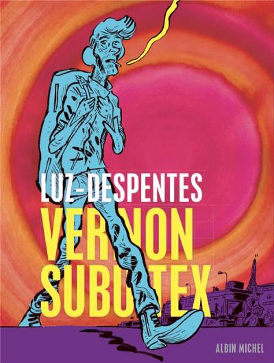 Couverture Vernon Subutex (BD) tome 1