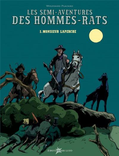 Couverture les semi-aventures des hommes-rats tome 1 - monsieur laperche