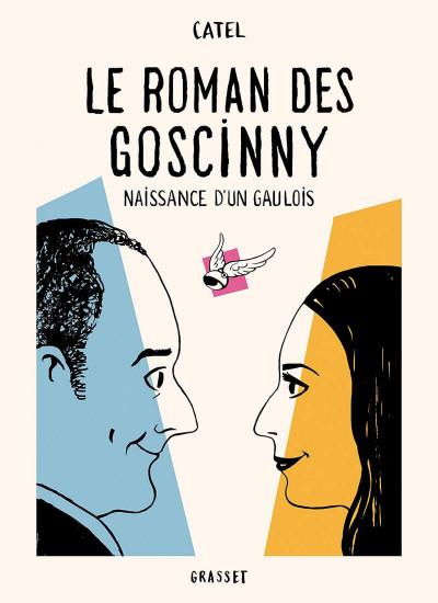 Couverture Le roman des Goscinny - Naissance d'un gaulois