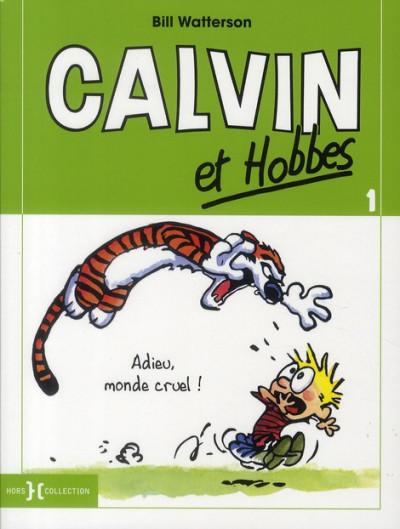 Couverture Calvin et Hobbes T.1 - adieu, monde cruel !