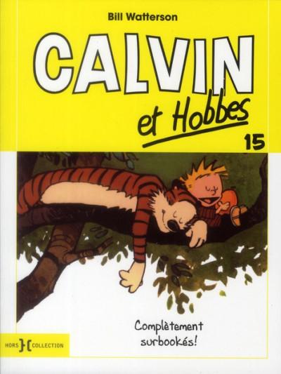 Couverture Calvin et Hobbes tome 15 - completement surbookés !