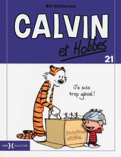 Couverture Calvin et Hobbes tome 21 - je suis trop génial !