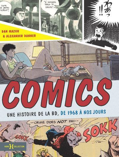 Couverture Comics - une histoire de la BD de 1968 à nos jours