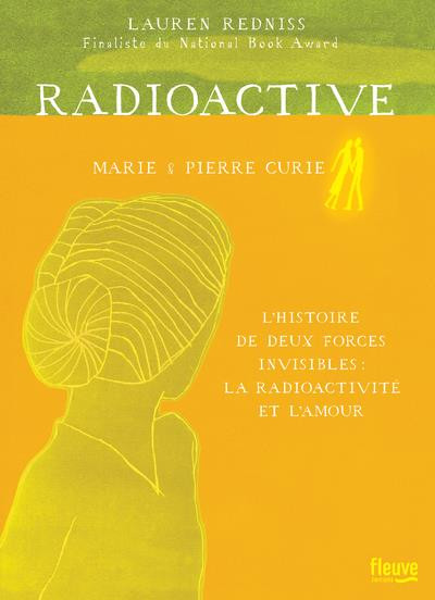 Couverture Radioactive - Marie & Pierre Curie