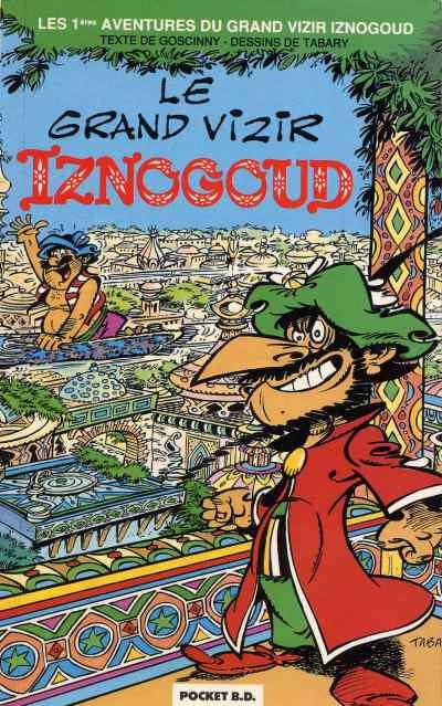 Couverture Iznogoud - poche tome 1 - le grand vizir iznogoud