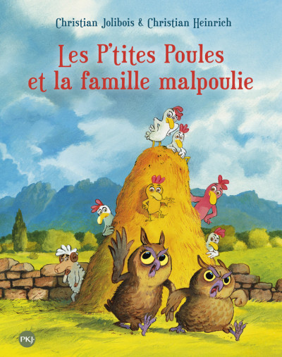 Couverture Les P'tites Poules tome 16 - et la famille malpoulie