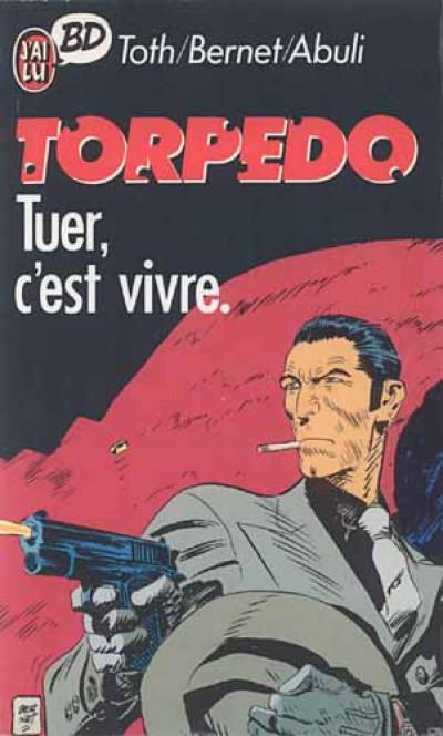 Couverture Torpedo tome 1 - tuer, c'est vivre
