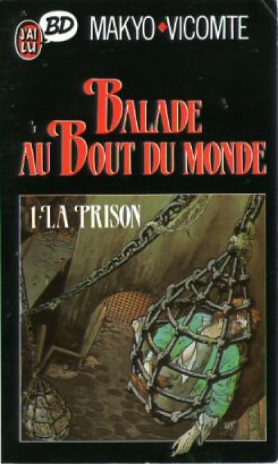 Couverture Balade au bout du monde (poche) tome 1 - la prison