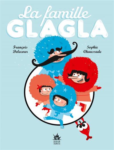 Couverture la famille Glagla