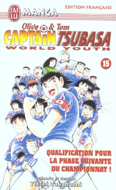 Couverture olive et tom captain tsubasa world youth tome 15