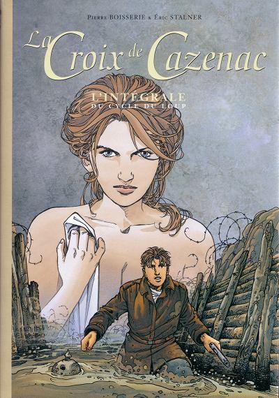 Couverture Croix de Cazenac (La) - L'intégrale du cycle du Loup (éd. 2008)