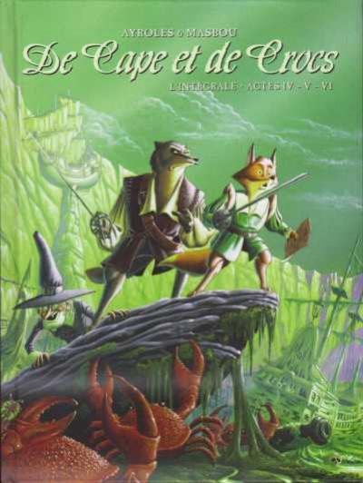 Couverture De cape et de crocs - intégrale tomes 4 à 6