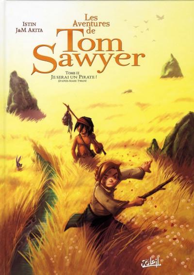 image de les aventures de tom sawyer tome 2 - je serai un pirate !