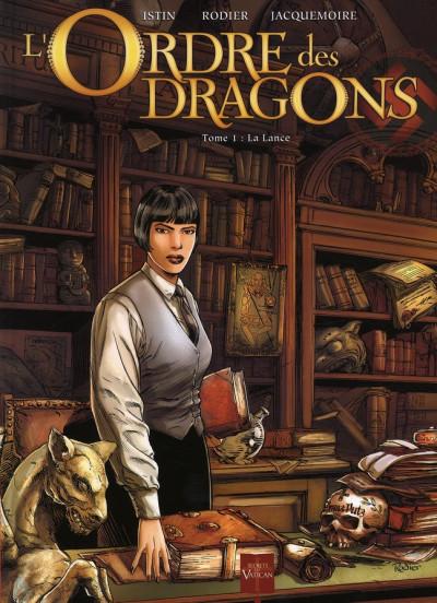 image de l'ordre des dragons tome 1 - la lance