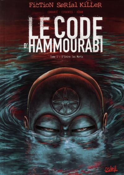 Couverture le code d'hammourabi tome 1 - d'entre les morts