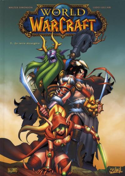 Couverture world of warcraft tome 1 - en terre étangère