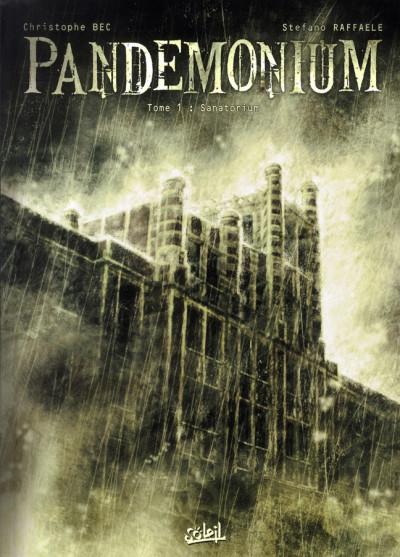 Couverture pandemonium tome 1 - sanatorium