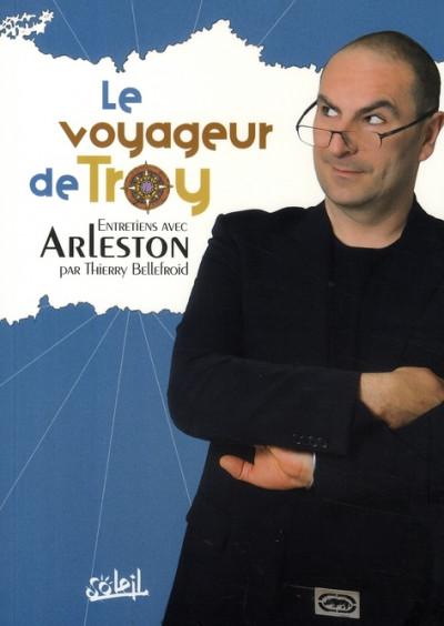 Couverture entretiens avec arleston tome 1 - le voyageur de troy