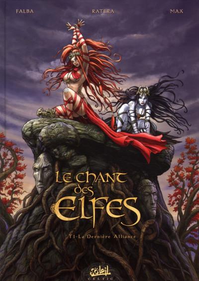 Couverture le chant des elfes tome 1 - la dernière alliance