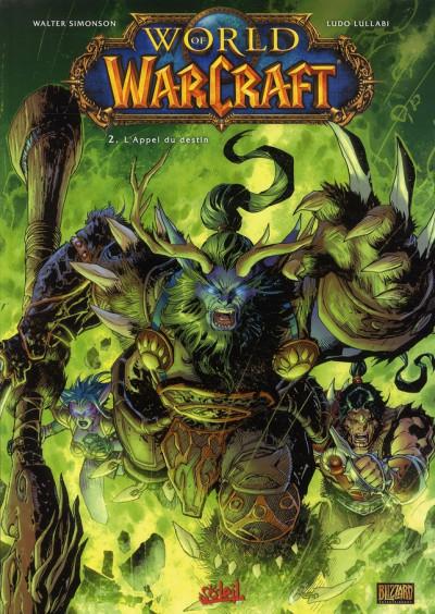 Couverture world of warcraft tome 2 - l'appel du destin