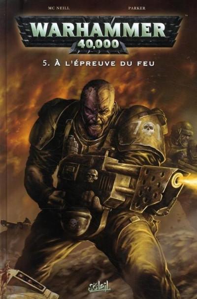 Couverture warhammer 40.000 tome 5 - à l'épreuve du feu