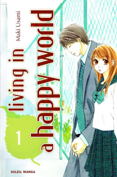 Couverture living in a happy world tome 1