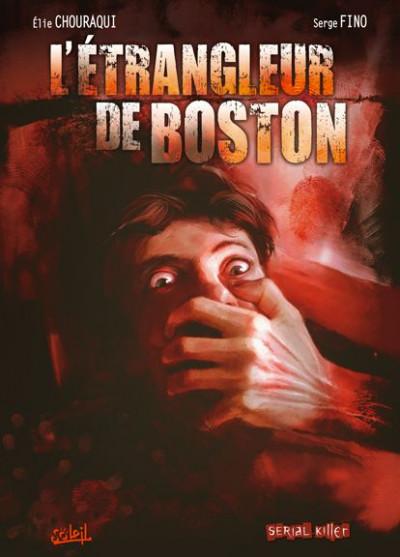Couverture dossier tueurs en série tome 3 - l'étrangleur de boston