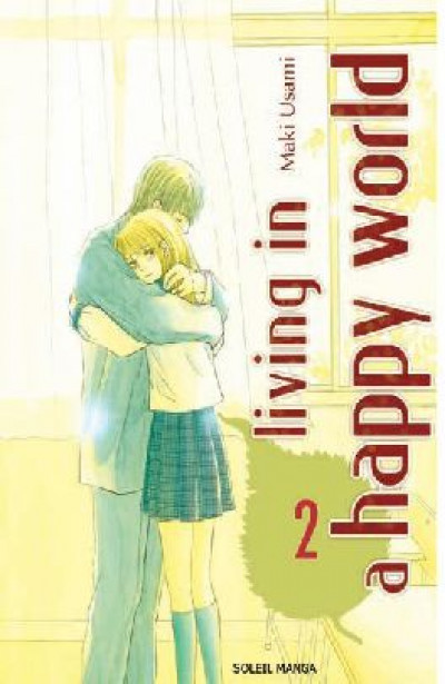 Couverture living in a happy world tome 2