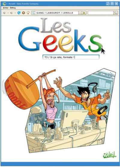 image de les geeks tome 3 - si ça rate, formate !