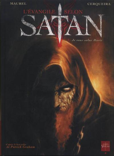image de l'évangile selon satan tome 1 - je vous salue marie