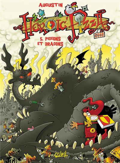 Couverture heroïc pizza tome 5 - pigeons et dragons
