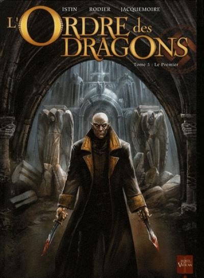 image de l'ordre des dragons tome 3 - Le Premier