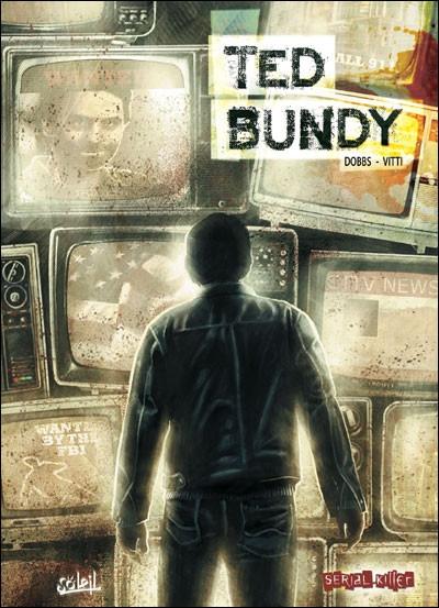 Couverture dossier tueurs en série tome 5 - ted bundy