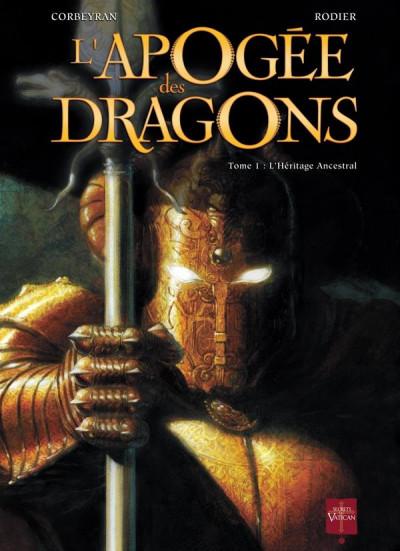 Couverture l'apogée des dragons tome 1 - l'héritage ancestral