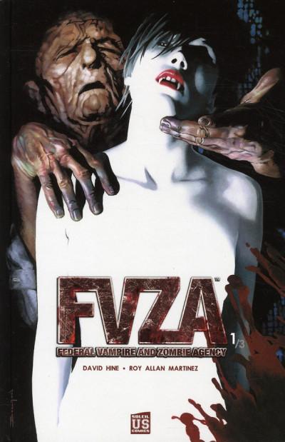 Couverture f.v.z.a - federal vampire & zombie agency tome 1