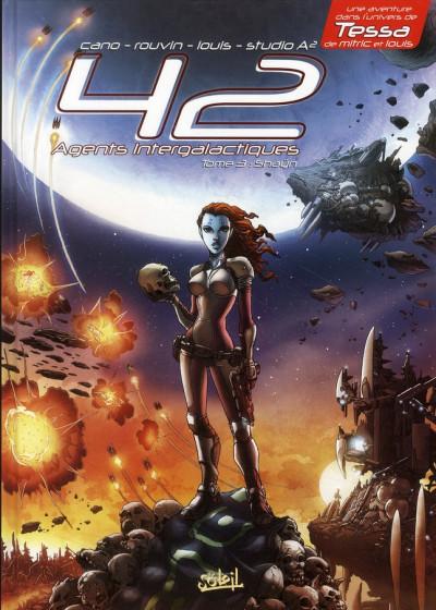 Couverture 42 agents intergalactiques tome 3 - shaÿn