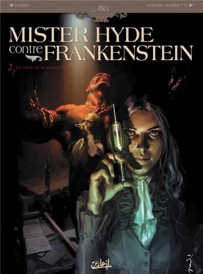 image de mister hyde contre frankenstein tome 2 - la chute de la maison jekyll